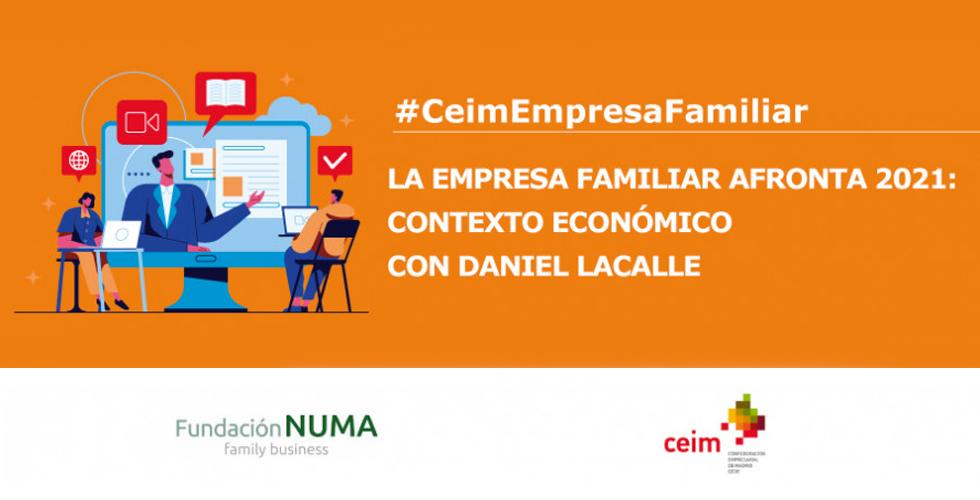 La empresa familiar afronta 2021 - Contexto económico con Daniel Lacalle -