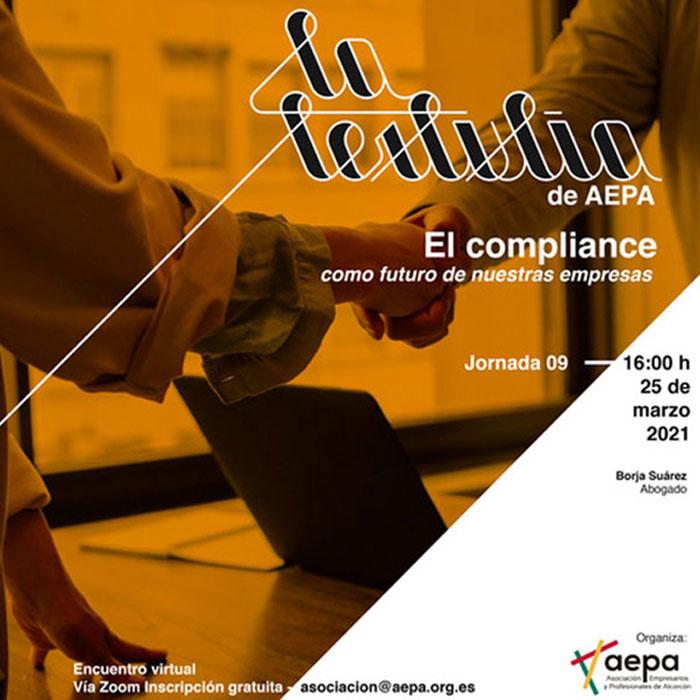 La Tertulia de AEPA - El Compliance como futuro de nuestras empresa