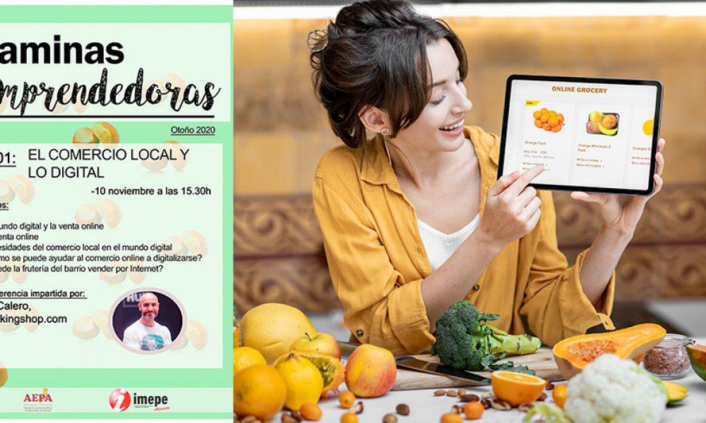 Vitaminas Emprendedoras - EL comercio Local y lo Digital - Taller 01 -
