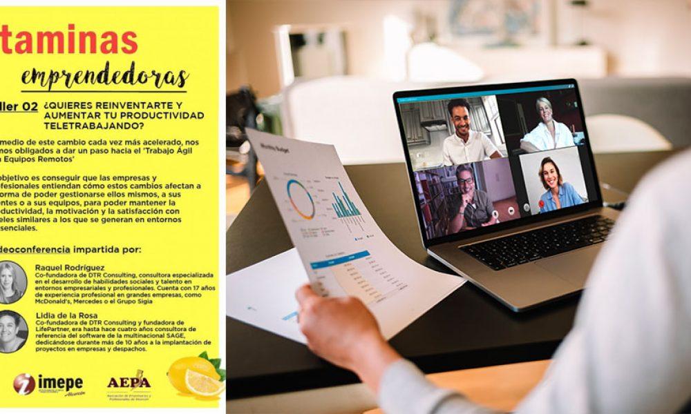 VITAMINAS EMPRENDEDORAS - Taller 2 - ¿Quieres reinventarte y aumentar tu productividad teletrabajando?