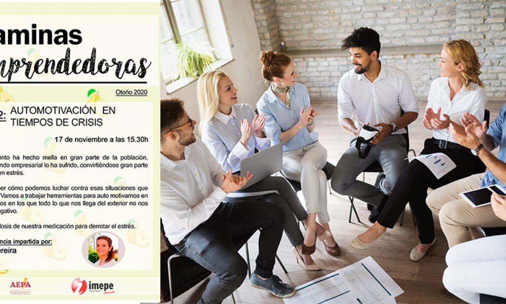 Vitaminas Emprendedoras – Taller 02 – Automotivación en Tiempos de Crisis