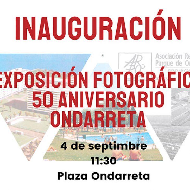 Exposición Fotográfica 50 aniversario Ondarreta