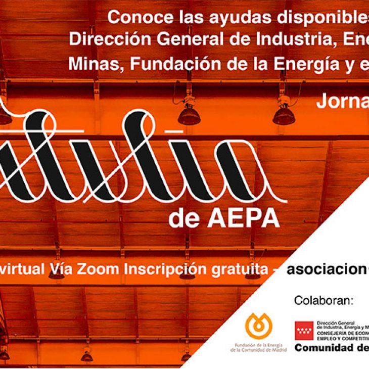 La Tertulia de AEPA – Jornada 6 – Conoce las ayudas disponibles de la Dirección General de Industria, Energía y Minas, Fundación de la Energía y el IDAE